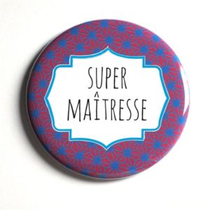 Badge magnet super maîtresse