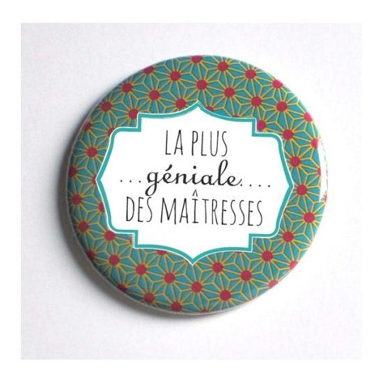 Badge magnet miroir maîtresse