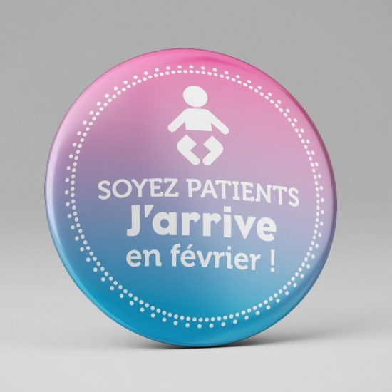 Magnet Soyez patients j'arrive en...