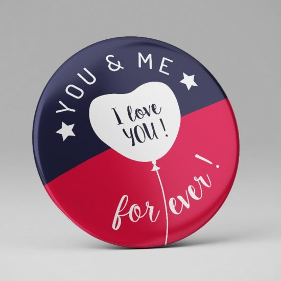 Badge miroir You and me forever